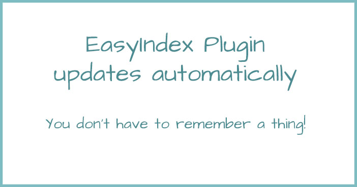 EasyIndex Plugin Automatically Updates Your Index