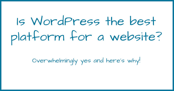 Is WordPress the Best Platform?