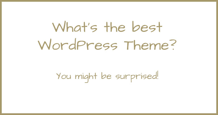 What's the best WordPress theme?